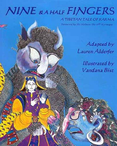 9788186230619: Nine & A Half Fingers: A Tibetan Tale of Karma