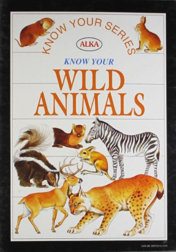 Know Your Wild Animals: n/a