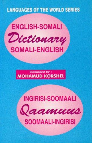 English-Somali Somali-English Dictionary / Ingirisi Soomaali Qaamuus Soomaali Ingiris (English...