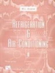Refrigeration and Air-Conditioning: M.L. Anand