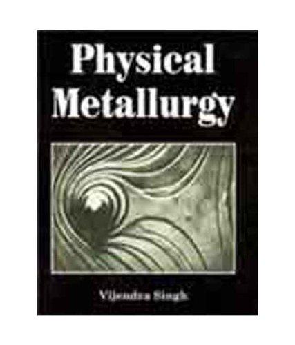 9788186308639: Physical Metallurgy