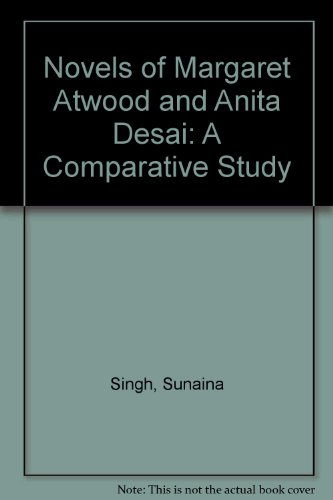 9788186318034: The Novels of Margaret Atwood and Anita Desai: A Comparative Study in Feminist Perspectives