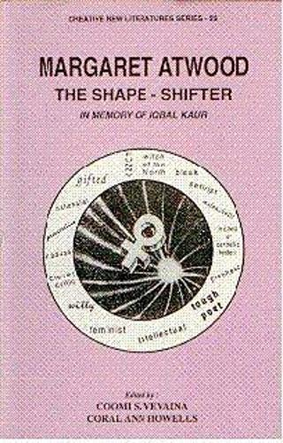 9788186318515: Margaret Atwood: The Shape-Shifter