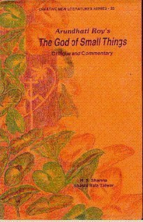 9788186318546: Arundhati Roy's The god of small things: Critique and commentary (Creative new literature series)