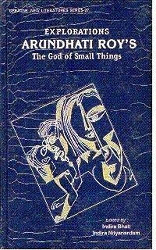 9788186318560: Explorations : Arundhati Roy's The God of Small Things (Creative new literatures series)