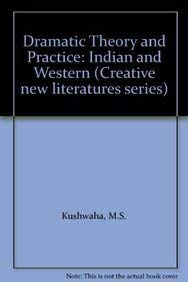 Dramatic Theory & Practice Indian & Wome: M.S.Kushwaha