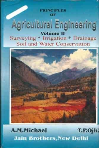 9788186321157: Principles Of Agricultural Engineering Volume Ii Hb