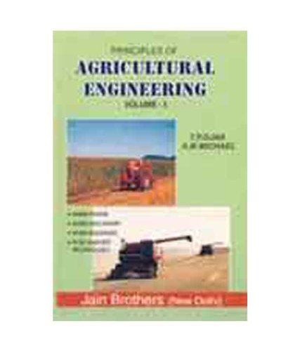 9788186321638: Principles of Agricultural Engineering, Vol. 1
