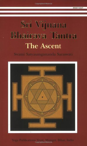 9788186336328: Shri Vijnana Bhairava Tantra: The Ascent