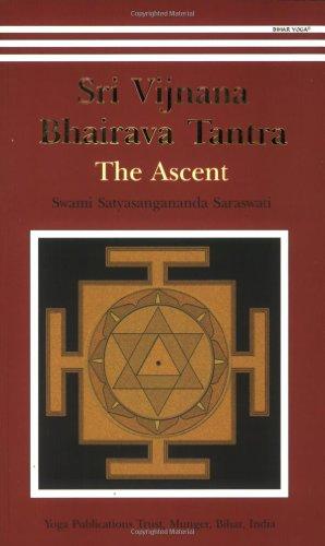 9788186336328: Sri Vijnana Bhairava Tantra: The Ascent