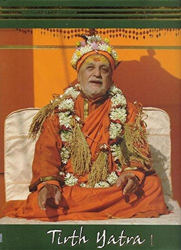 Tirth Yatra I: Saraswati, Niranjananda Swami