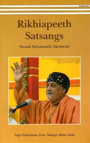 Rikhiapeeth Satsangs 1: Swami Satyananda Saraswati