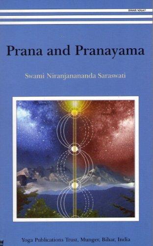 Prana And Pranayama: Niranjanananda Saraswati