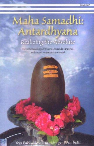 9788186336892: Maha Samadhi Antardhyana/Realizing the Absolute