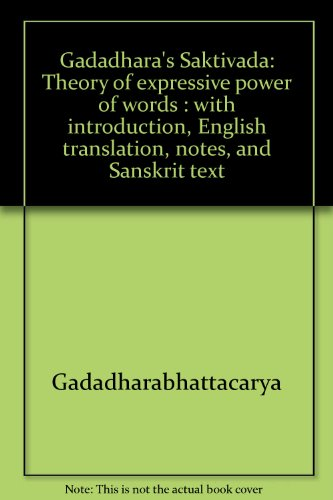 9788186339114: Gadadhara's Saktivada: Theory of expressive power of
