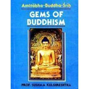 Gems of Buddhism: Amitabha-Buddhasrih: Sushma Kulshreshtha