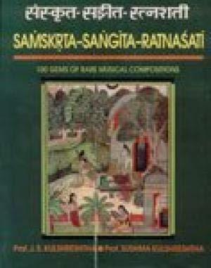 Sanskrita-Sangita-Ratnashati: 100Gems of Rare Musical Compositions: Prof. Sushma Kulshreshtha