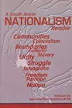 South Asian Nationalism Reader: Sayantan Dasgupta