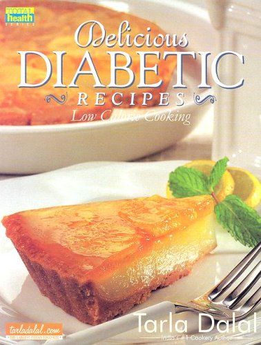 9788186469699: Delicious Diabetic Recipes: Low Calorie Cooking (Total Health Series)