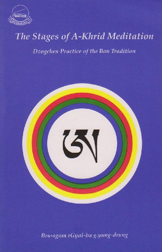 9788186470039: The Stages of A-Khrid Meditation: Dzogchen Practice of the Bon Tradition