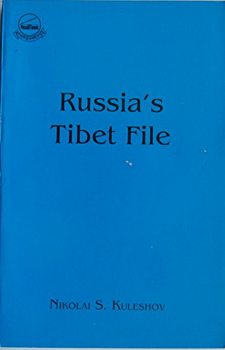 9788186470053: Russia's Tibet File The Unknown Pages in the History of Tibet's Independence