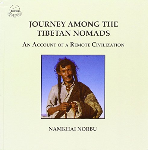 9788186470107: Journey among the Tibetan nomads: An account of a remote civilization
