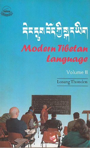 Modern Tibetan Language, Vol. 2: Thonden Losang