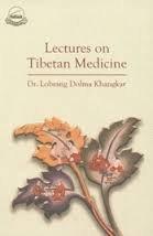 9788186470947: Lectures on Tibetan Medicine