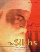 9788186505465: The Sikhs: Their Journey of Five Hundred Years
