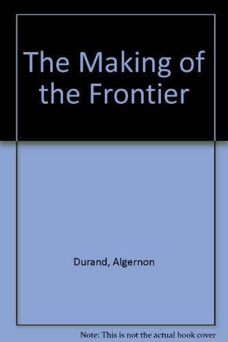 9788186505489: The Making of the Frontier