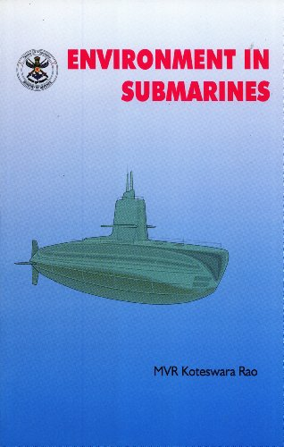 Environment in Submarines: M. V. R.