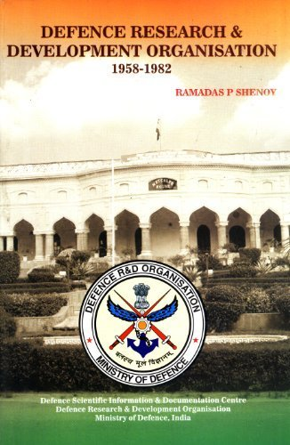 Defence Research & Development Organisation 1958-1982: Ramadas P. Shenoy