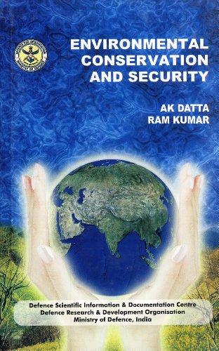 Environmental Conservation and Security: A. K. Datta, Ram Kumar