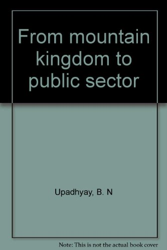 9788186557174: From mountain kingdom to public sector