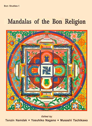 Mandalas of the Bon Religions : Tritan Norbutse Collection, Kathmandu : Bon Studies-1: ( editors) ...