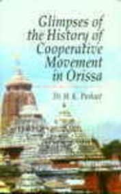 Glimpses of the History of Cooperative Movement: Purkait M.K.