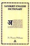 Sanskrit-English Dictionary: Williams, Monier