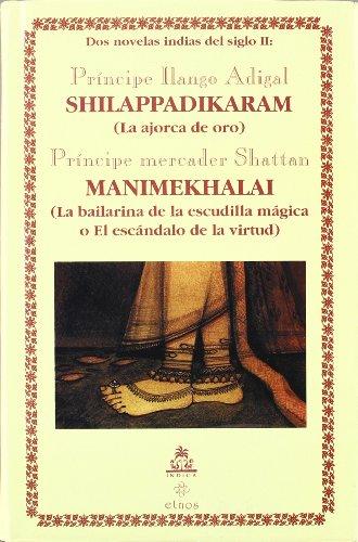 9788186569030: Shilappadikāram: La ajorca de oro (Spanish Edition)