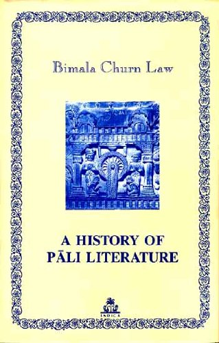 A History of Pali Literature: Bimala Churn Law