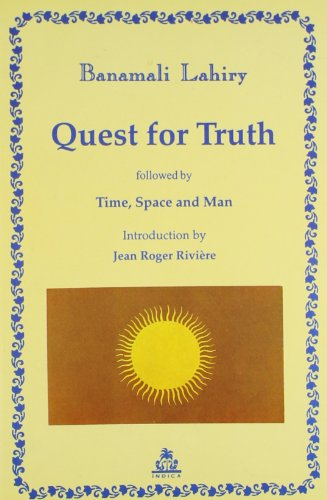 9788186569207: Quest for Truth: Followed by Time, Space and Man