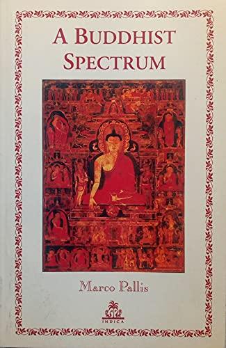 9788186569597: A Buddhist Spectrum