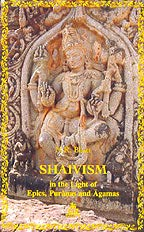 9788186569702: Shaivism In The Light of Epics, Puranas and Agamas