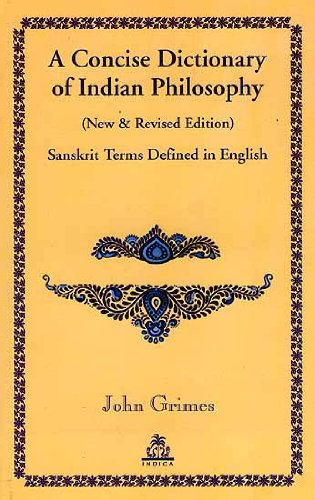 9788186569801: A Concise Dictionary of Indian Philosophy: Sanskrit Terms Defined in Englsih