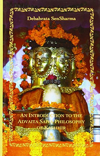 9788186569894: An Introduction to the Advaita Saiva Philosophy of Kashmir
