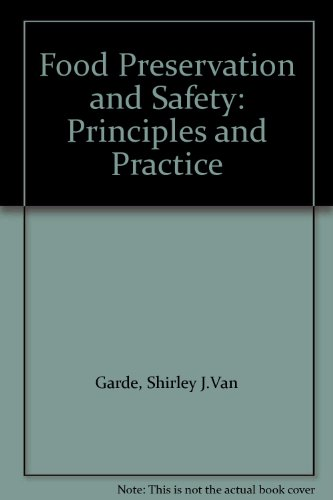 9788186599143: Food Preservation and Safety: Principles and Practice