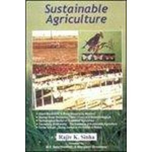 Sustainable Agriculture : Embarking on the Second Green Revolution with Technological Revival of: ...