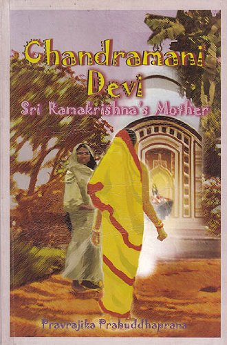 9788186617632: Chandramani Devi: Sri Ramakrishna's Mother