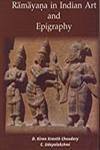 Ramayana in Indian Art and Epigraphy: D. Kiran Kranth