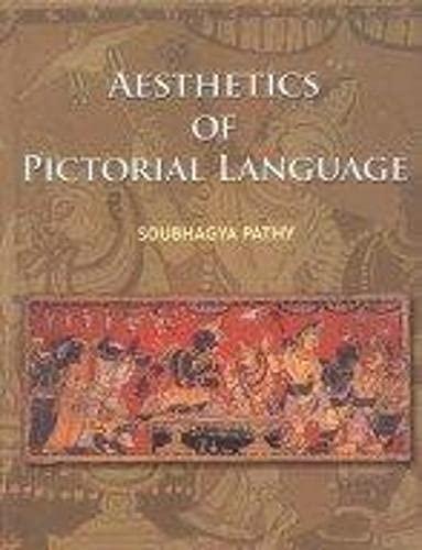 Aesthetics of Pictorial Language: Soubhagya Pathy
