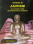 Studies in Jainism as Gleaned from Archaeological Sources: G. Jawaharlal
